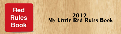 2012 My Little Red Rules Book